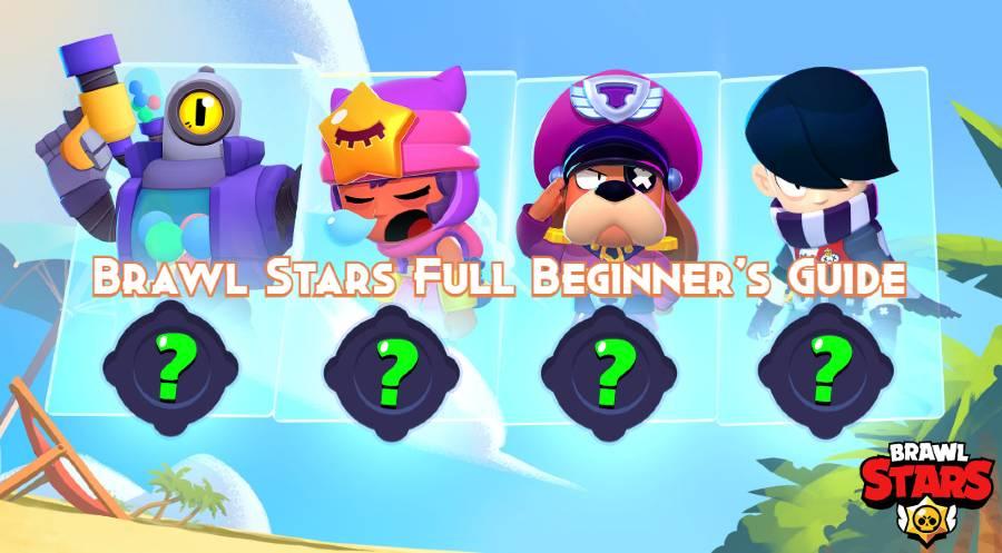 Brawl Stars Full Beginner's Guide