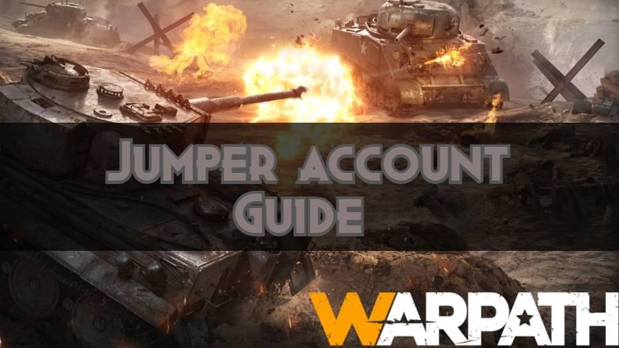Jumper account in Warpath Guide