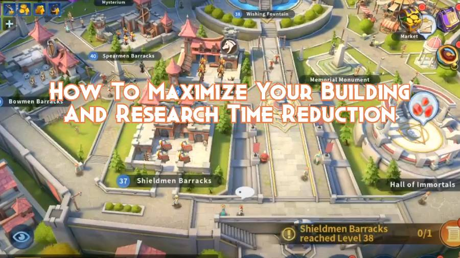 How To Maximize Your Building And Research Time Reduction in Infinity Kingdom