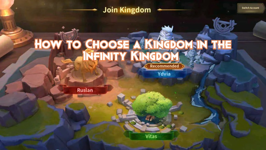 How to Choose a Kingdom in the Infinity Kingdom Game