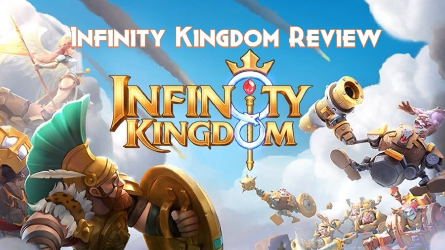 Infinity Kingdom Review