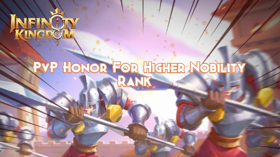 PvP Honor For Higher Nobility Rank