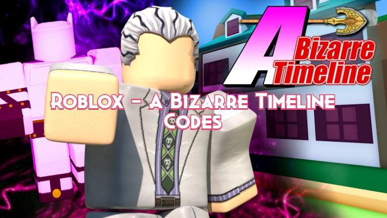 Roblox – A Bizarre Timeline Codes