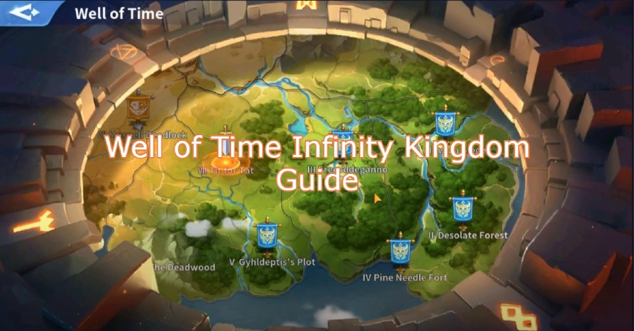 Well of Time Infinity Kingdom Guide