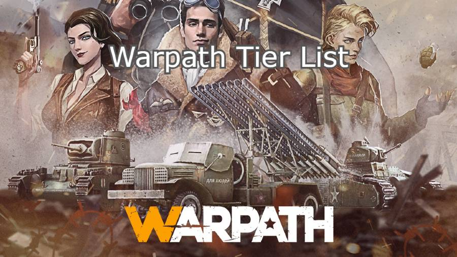 Warpath Tier List