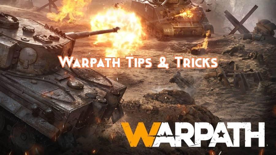Warpath 101: Tips & Tricks